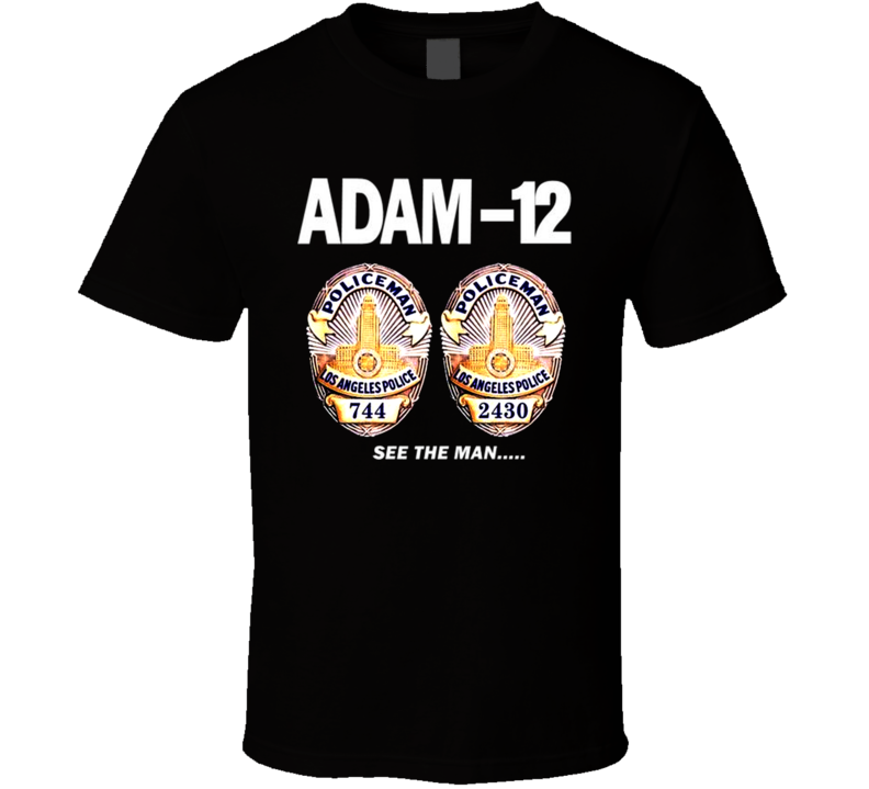 Adam 12 Tv Series 70S Retro T Shirt