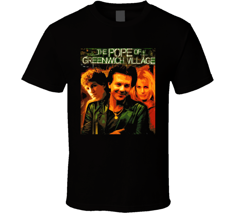 The Pope Of Greenwich Village T Shirt