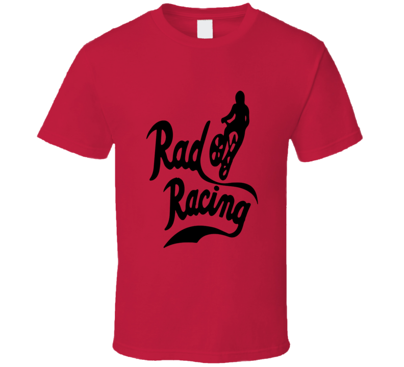 Rad Racing Movie BMX Retro Old School T Shirt