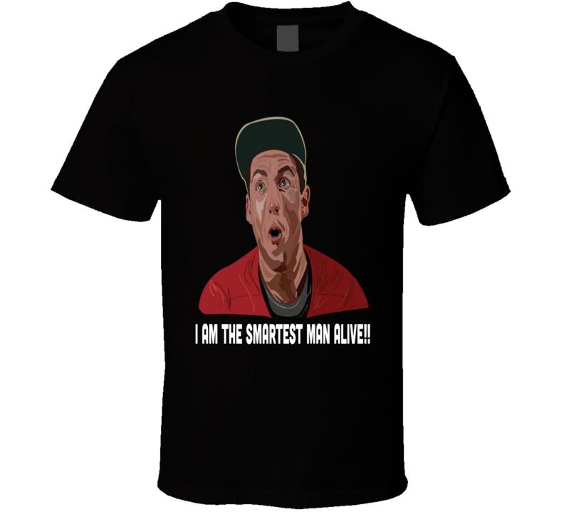 Billy Madison Movie Quote Adam Sandler Smartest T Shirt