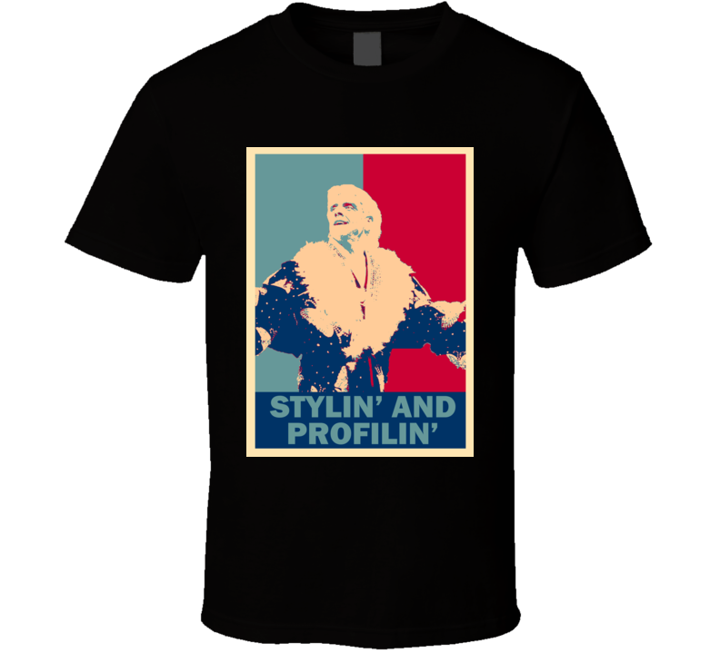 Ric Flair Stylin And Profilin Wrestling Legend Hope T Shirt