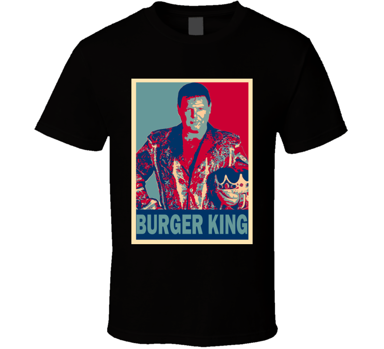Jerry The King Lawler Burger King Wrestling Hope T Shirt