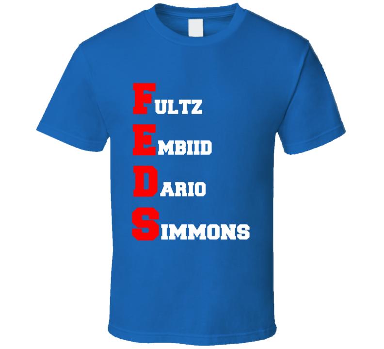Feds Philadelphia Basketball Team Fultz Embiid Dario Simmons T Shirt