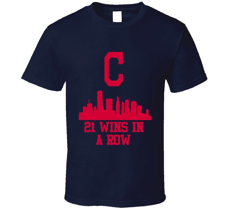 Cleveland Indians Skyline 21 Wins Winning Streak Baseball Sports T Shirt