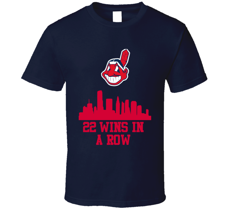 Cleveland Indians Wins In A Row 22 Games Baseball Sports T Shirt