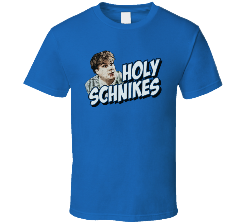 Holy Schnikes Funny Tommy Boy Movie T Shirt