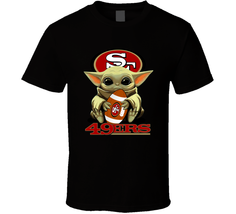 San Francisco 49ers Baby Yoda Star Wars Mandalorian Football Fan T Shirt