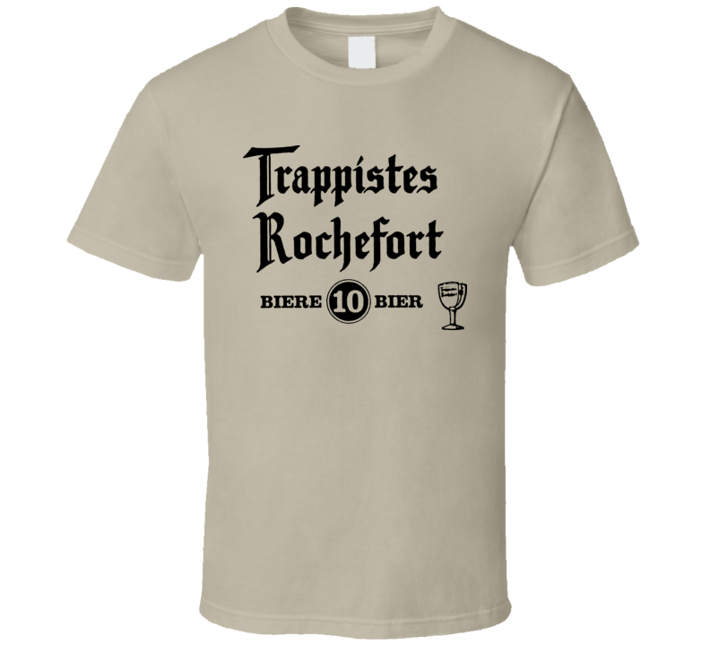 Rochefort Trappistes 10 Belgium Beer Lager T Shirt