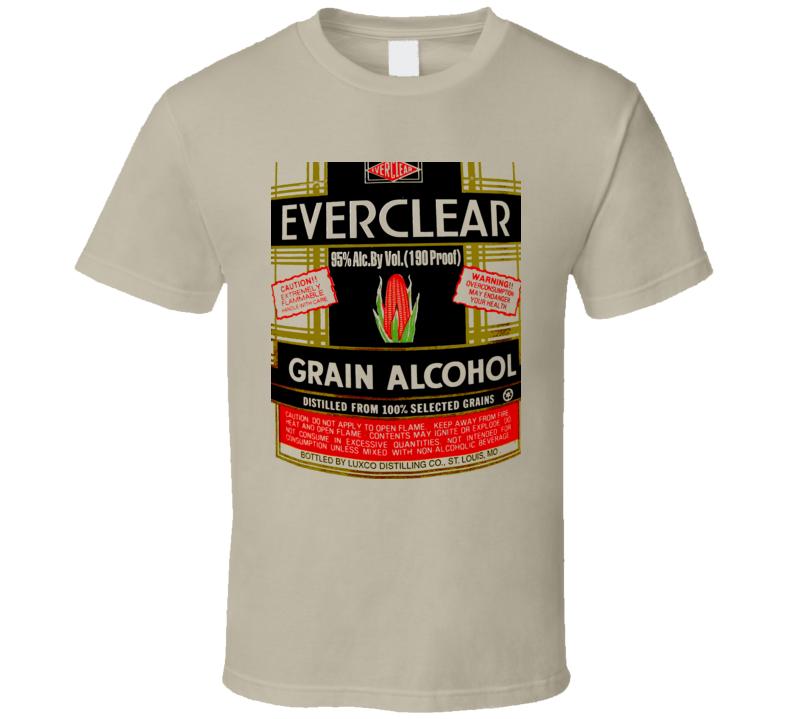 Everclear Grain Alcohol Proof Drinks T Shirt