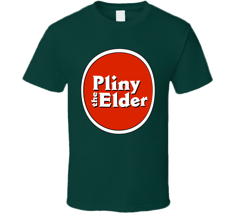Pliney The Elder Beer Best Lager T Shirt