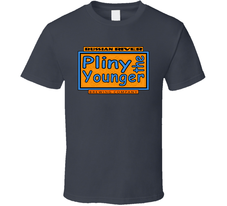 Pliney The Younger Beer Russian Stout Lager T Shirt
