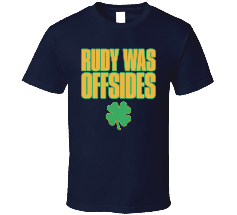 Rudy Was Offsides Movie T Shirt