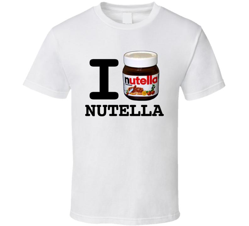 I Love Nutella T Shirt