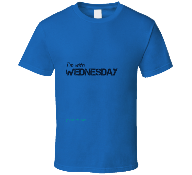 Im With Wednesday T Shirt