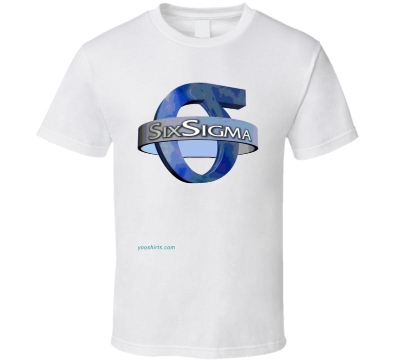 Sixsigma_1 T Shirt