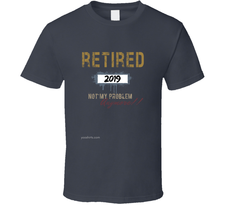 Retired_2019_2 T Shirt