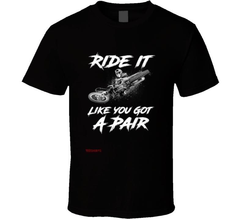 Ride It T Shirt