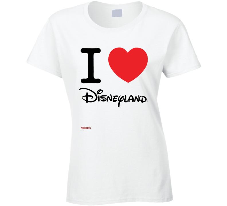 I Love Disneyland Ladies T Shirt