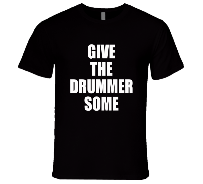 Give The Drummer Some Travis Barker Popular Music T Shirt