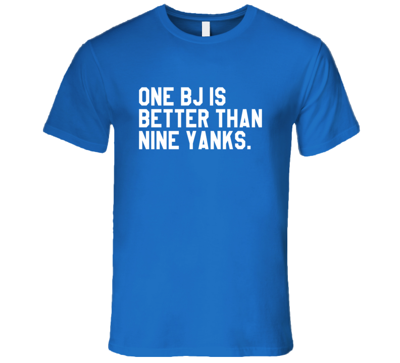One BJ Is Better Than Nine Yanks Funny Toronto Baseball T Shirt