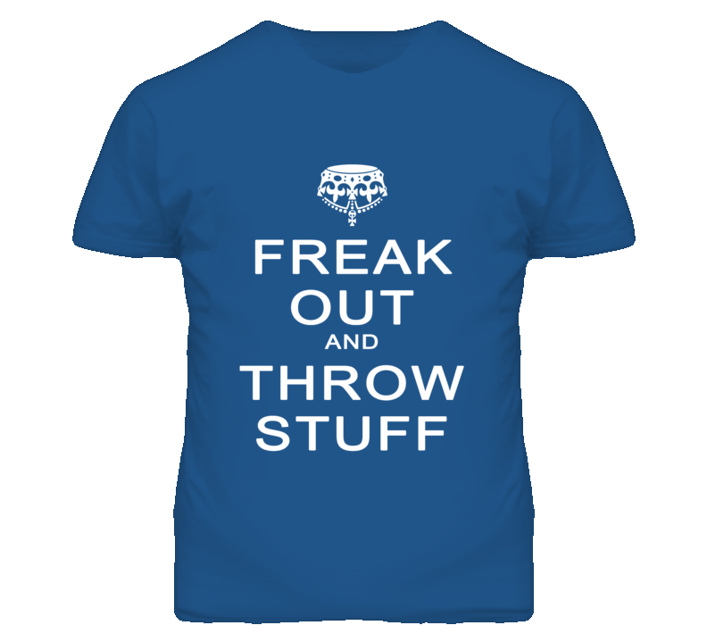 Freak Out & Throw Stuff Funny Keep Calm Parody Graphic T Shirt