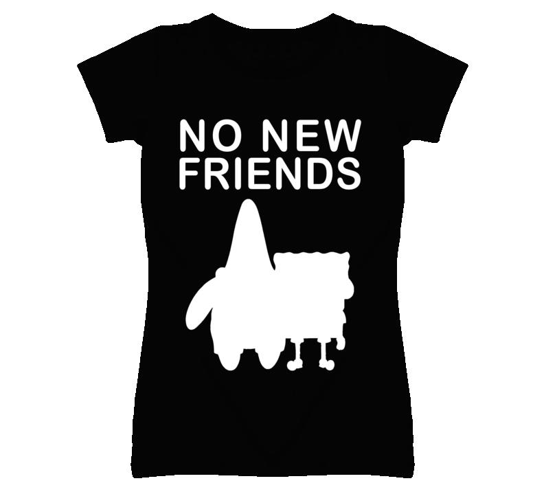 No New Friends Popular Cartoon Graphic T Shirt