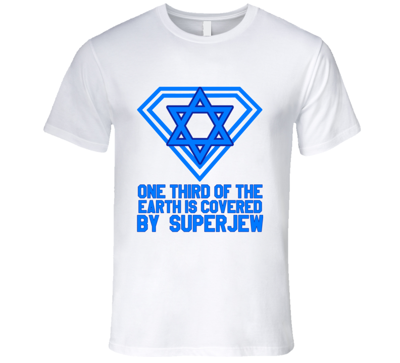 One Third Of The Earth Is Covered By Super Jew Fun Toronto Baseball T Shirt
