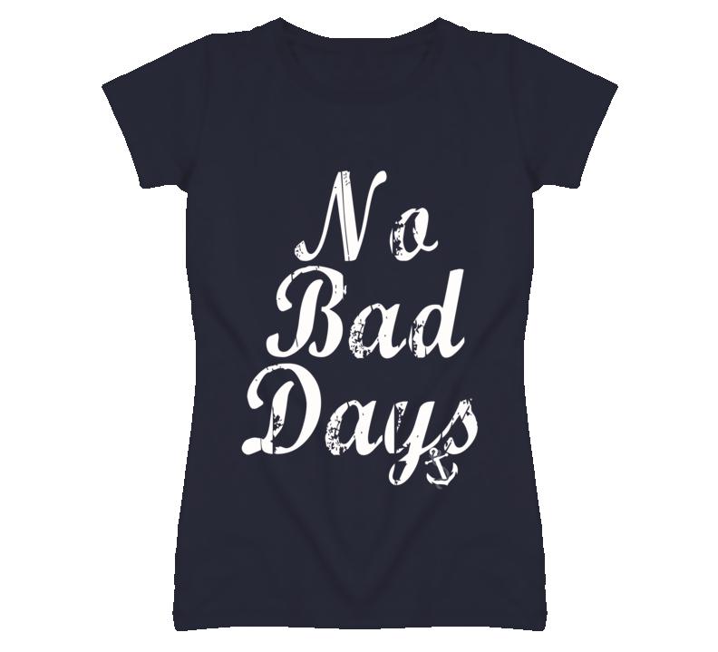 No Bad Days Anchor Graphic T Shirt