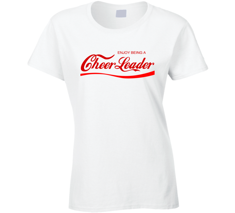 Enjoy Being A Cheerleader Fun Cola Parody T Shirt