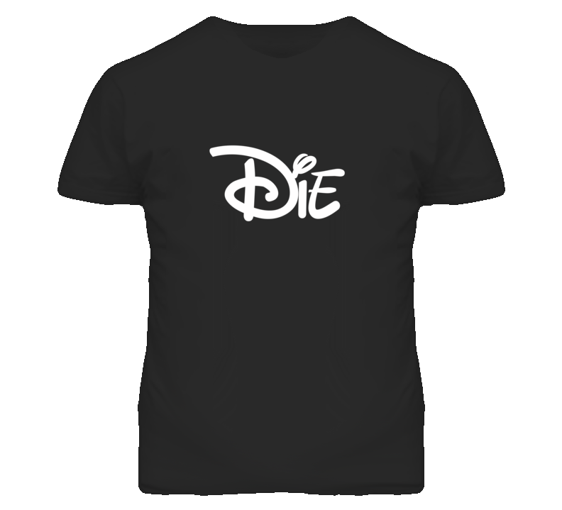 Die Disney Popular Parody Cartoon Movie Font Graphic T Shirt