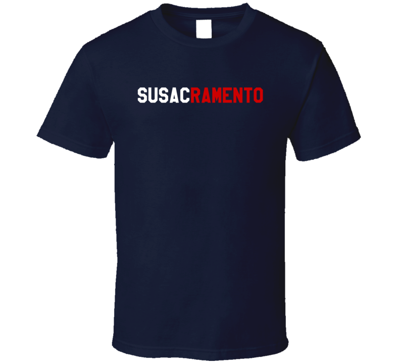 Susacramento Andrew Susac Sacramento Popular Fun Baseball Fan T Shirt