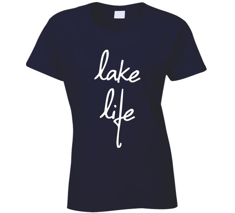 Lake Life Fun Summer Cottage Vacation Graphic T Shirt