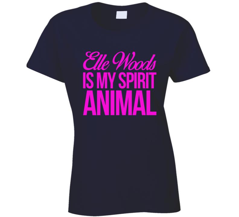 Elle Woods Is My Spirit Animal Fun Legally Blonde Harvard Law School Graphic Movie T Shirt