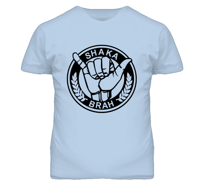 Shaka Brah Hang Loose Surf Graphic T Shirt