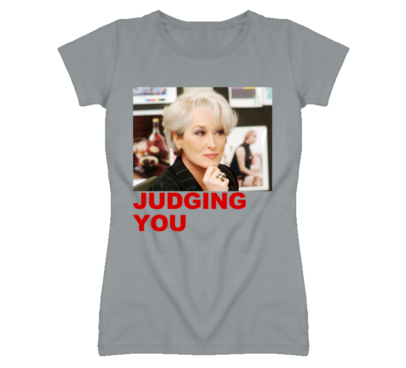Judging You Meryl Streep The Devil Wears Prada Movie Graphic T Shirt