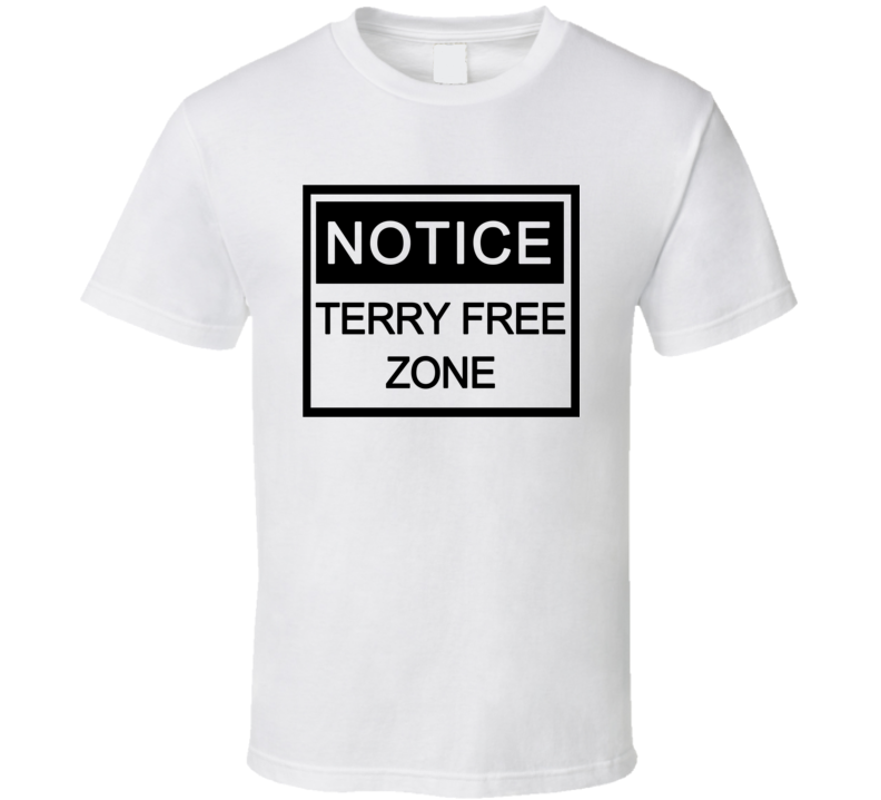 Notice Terry Free Zone Funny Washington Capitols Stanley Cup Playoffs Hockey Fan Graphic Tee Shirt