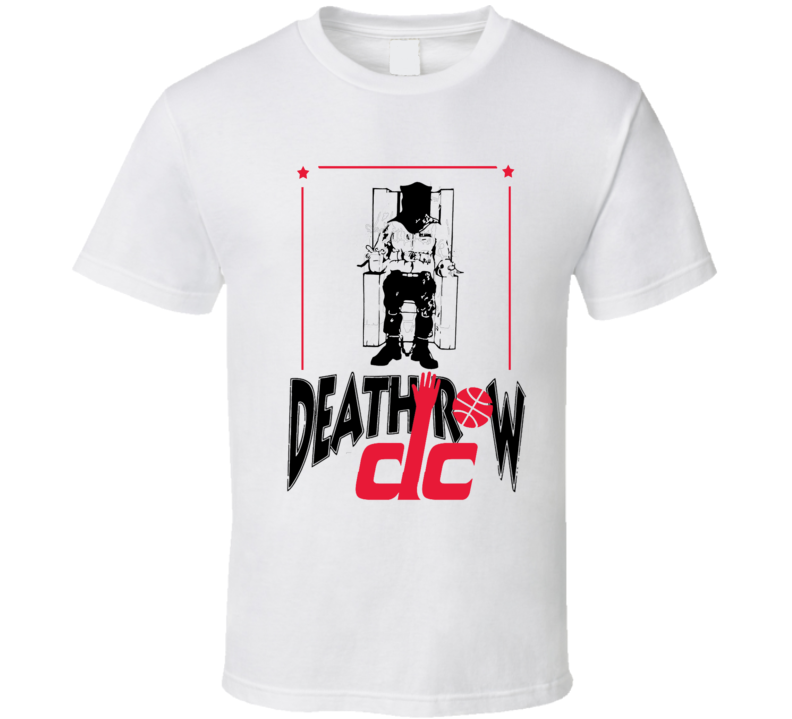 Death Row DC Popular Wizards Fan Graphic Basketball Playoff T Shirt