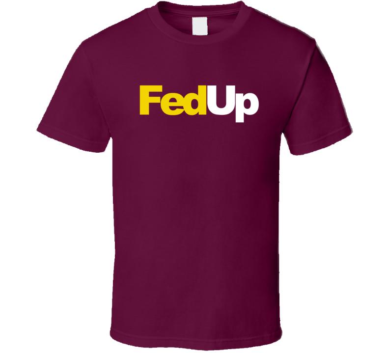 FedUp Funny Fedex Parody Washington Hockey Fan Graphic T Shirt
