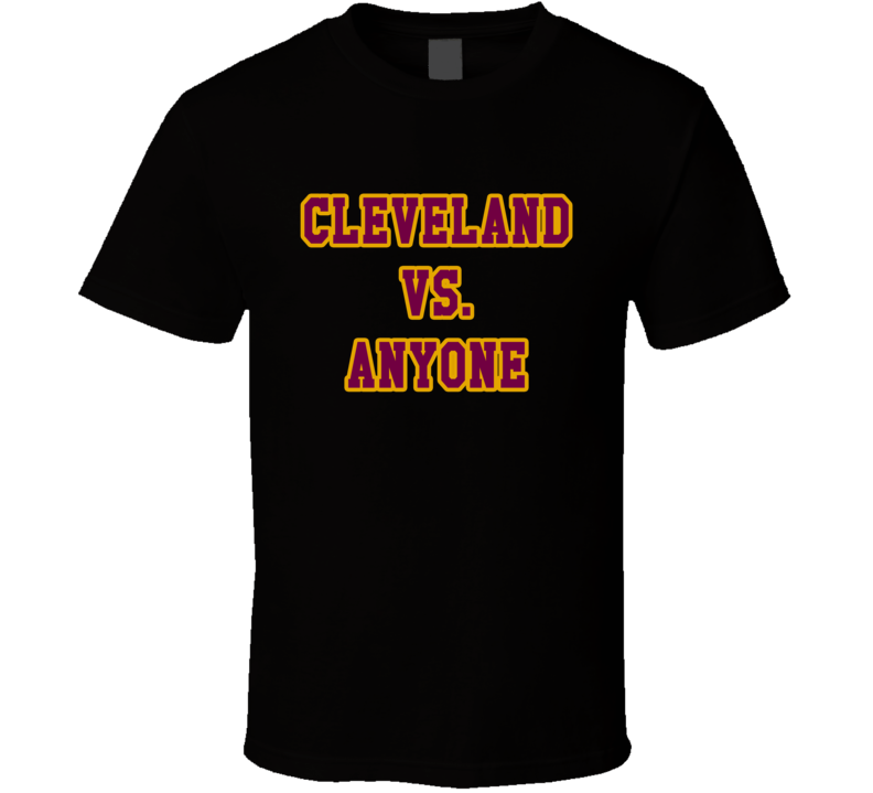 Cleveland VS Anyone Professional Basketball Sports Fan Graphic Playoff Championship TShirt