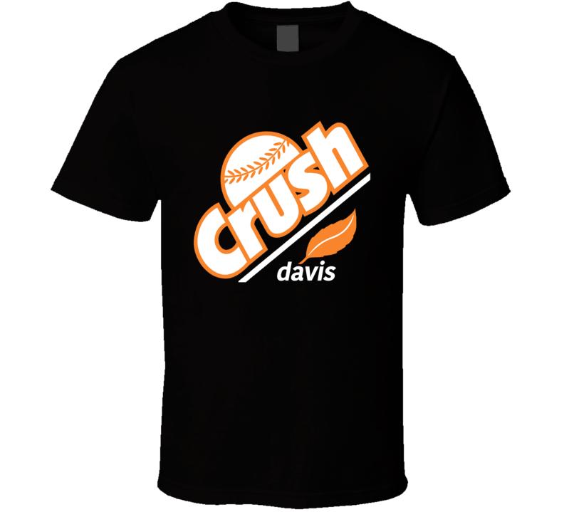 Crush Davis Fun Orange Crush Chris Davis Parody Baltimore Baseball T Shirt