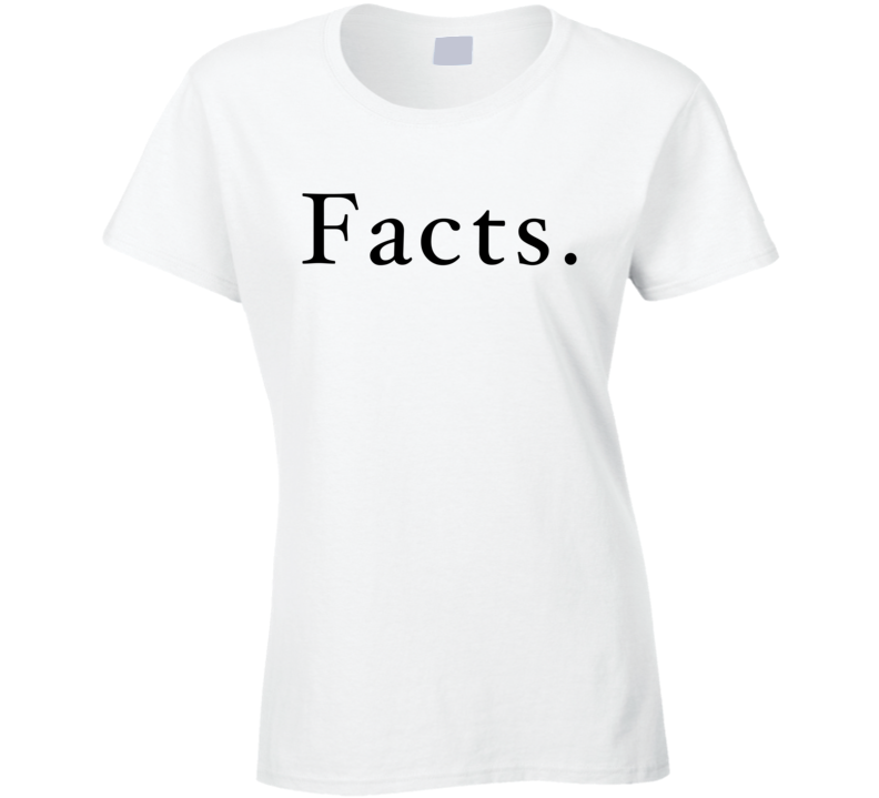 Facts Fun Popular Cool Chelsea Handler Comedian Talk Show Graphic Political T Shirt