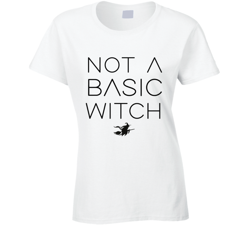 Not A Basic Witch Funny Halloween Party Graphic T Shirt