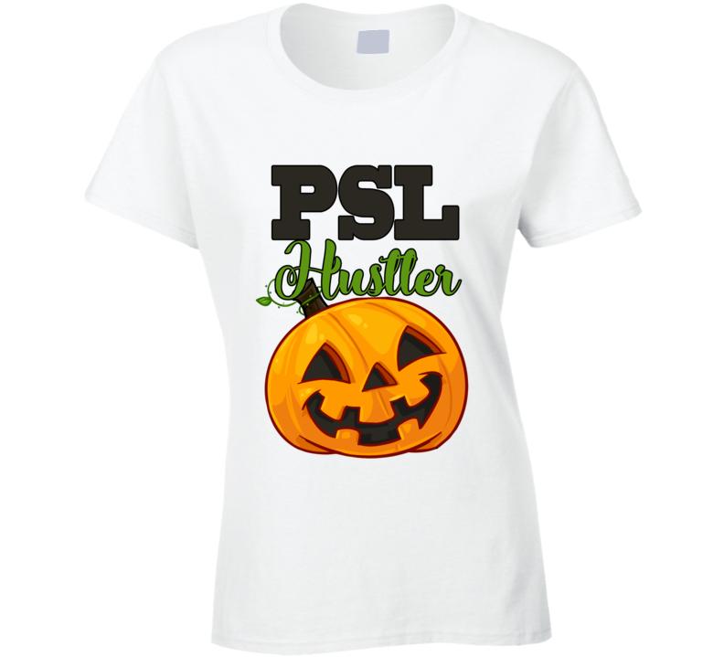 Psl Hustler Fun Pumpkin Spice Latte October Halloween Party Graphic T Shirt