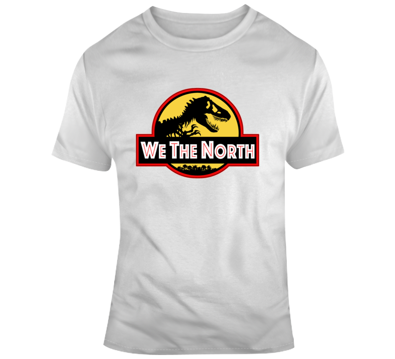 We The North Funny Parody Jurrasic Park Toronto Basketball Finals Graphic Fan T Shirt