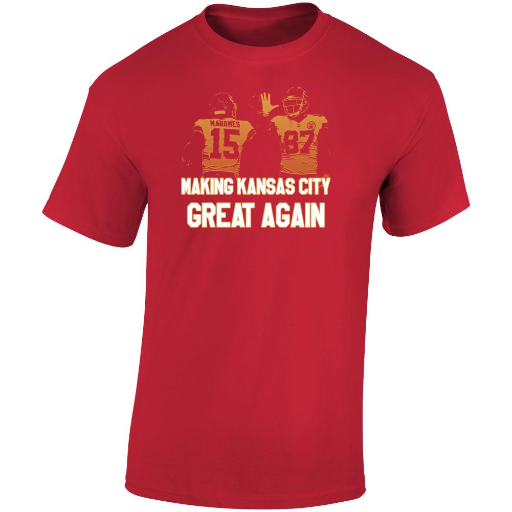 Making Kansas City Great Again Kelce Mahomes Football T Shirt