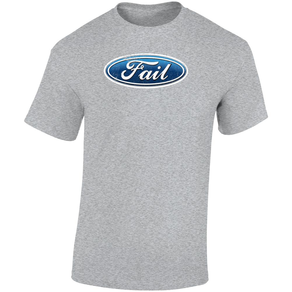 Fail Ford Logo Parody Funny Graphic T Shirt