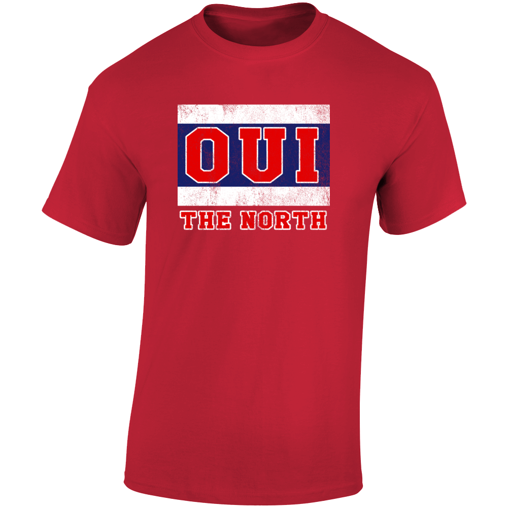 Oui The North Stanley Cup Montreal Habs Hockey Fan T Shirt