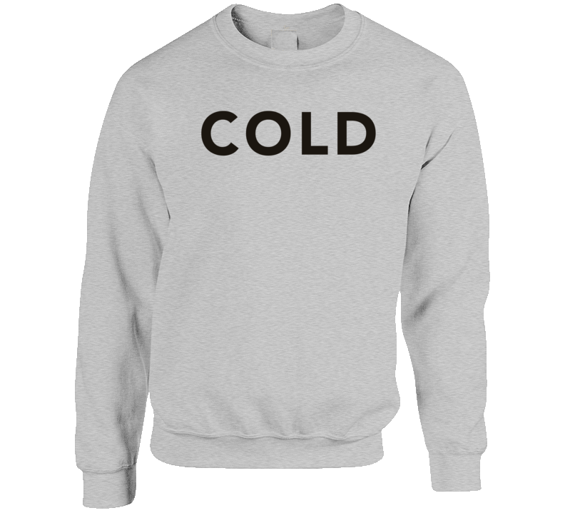 Cold As Ice  Crewneck Sweatshirt