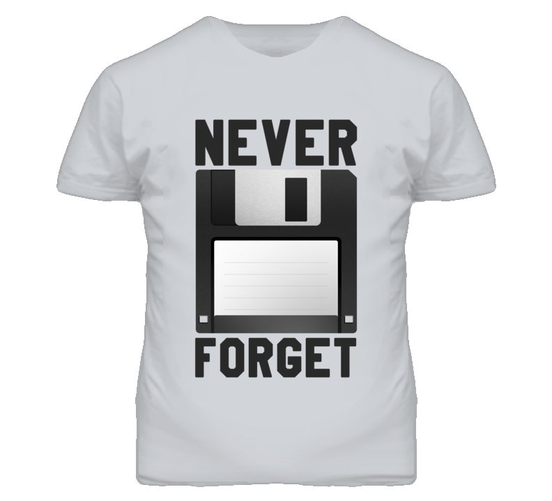 Never Forget Floppy Disk Funny Technology Graphic Tee Shirt