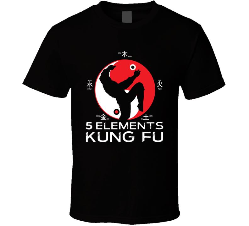 5 Elements Kung Fu Martial Art T Shirt